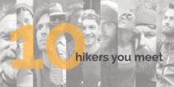 10 hikers you meet on appalachian trail