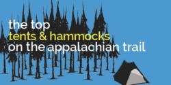 top tents on appalachian trail