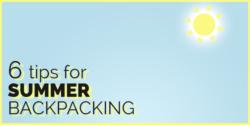tips for summer backpacking