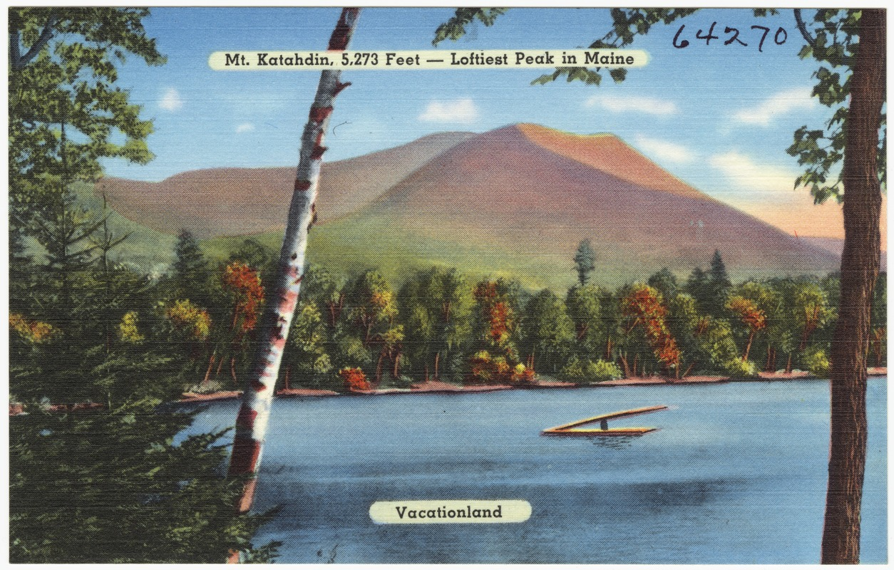 A vintage postcard of Katahdin, circa 1930-1945. (Tichnor Brothers Postcard Collection)