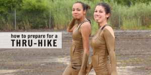 how to prepare for a thru-hike