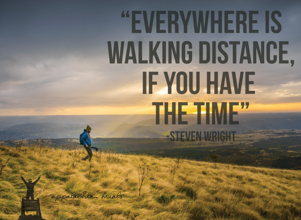 everywhere-is-walking-distance-if-you-have-the-time-quote