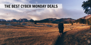 the best cyber monday and cyber week deals for hikers and backpackers