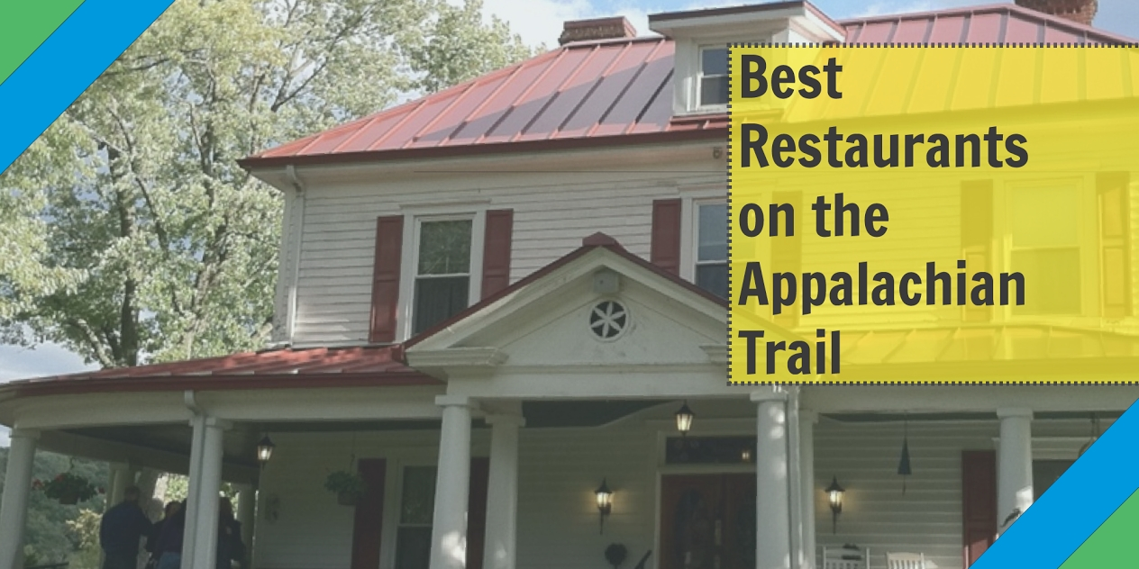 best restaurants on the appalachian trail the trek