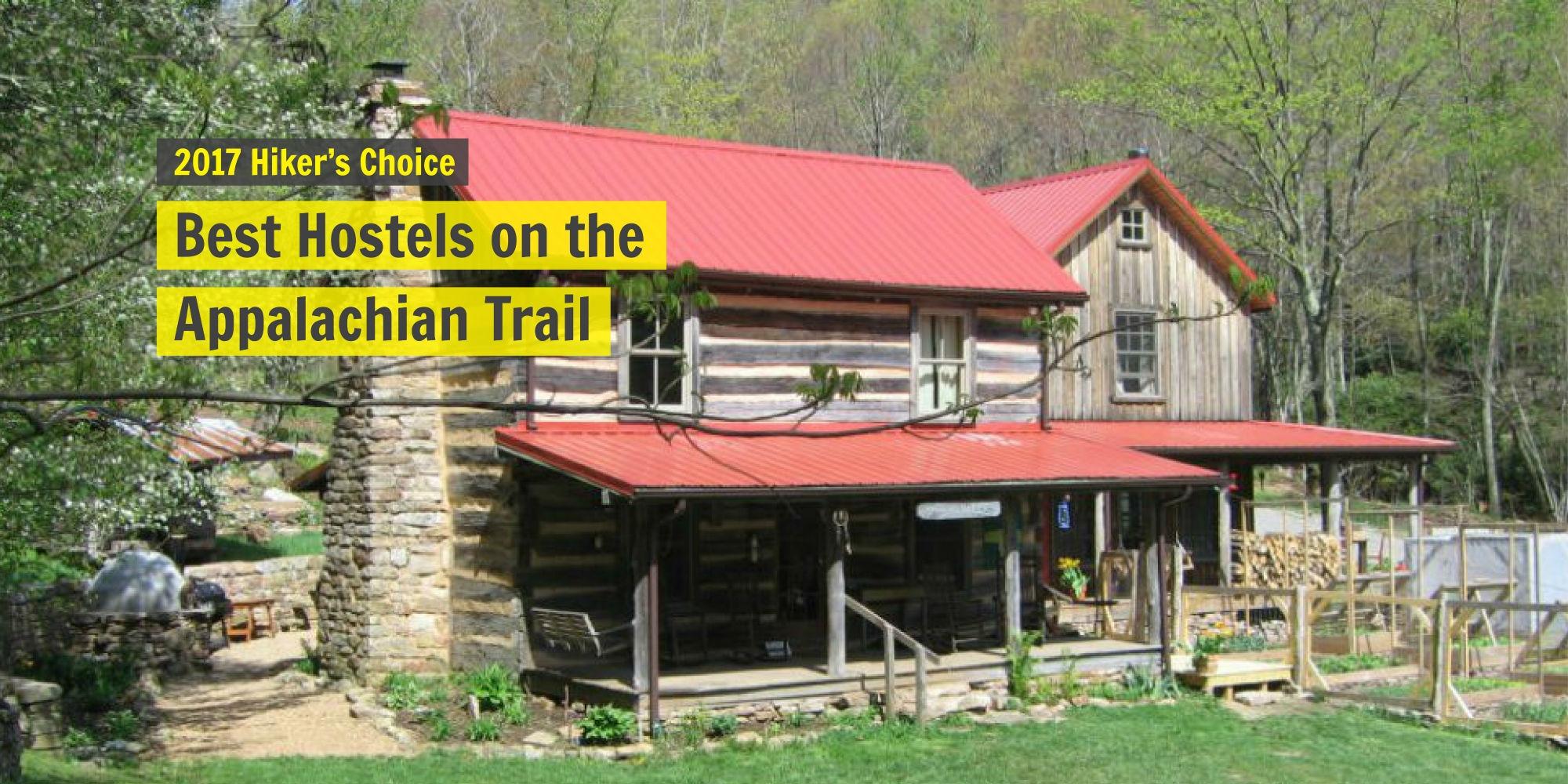 Best Hostels On The Appalachian Trail 2017 Hiker S Choice The Trek