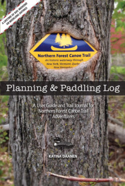 Northern Forest Canoe Trail Planning & Paddling Log