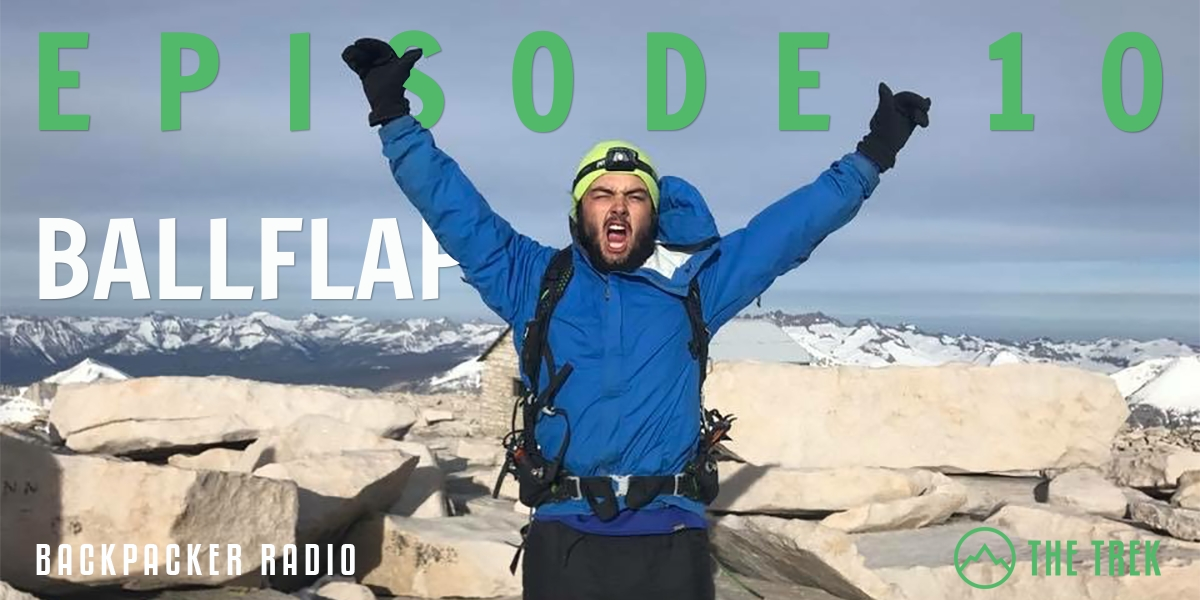 Backpacker Radio Episode 10 Ballflap Amp His Soggy Igneo Pct Trail Angel Frodo And The Best