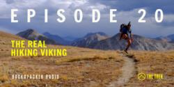 episode 20 the real hiking viking backpacker radio