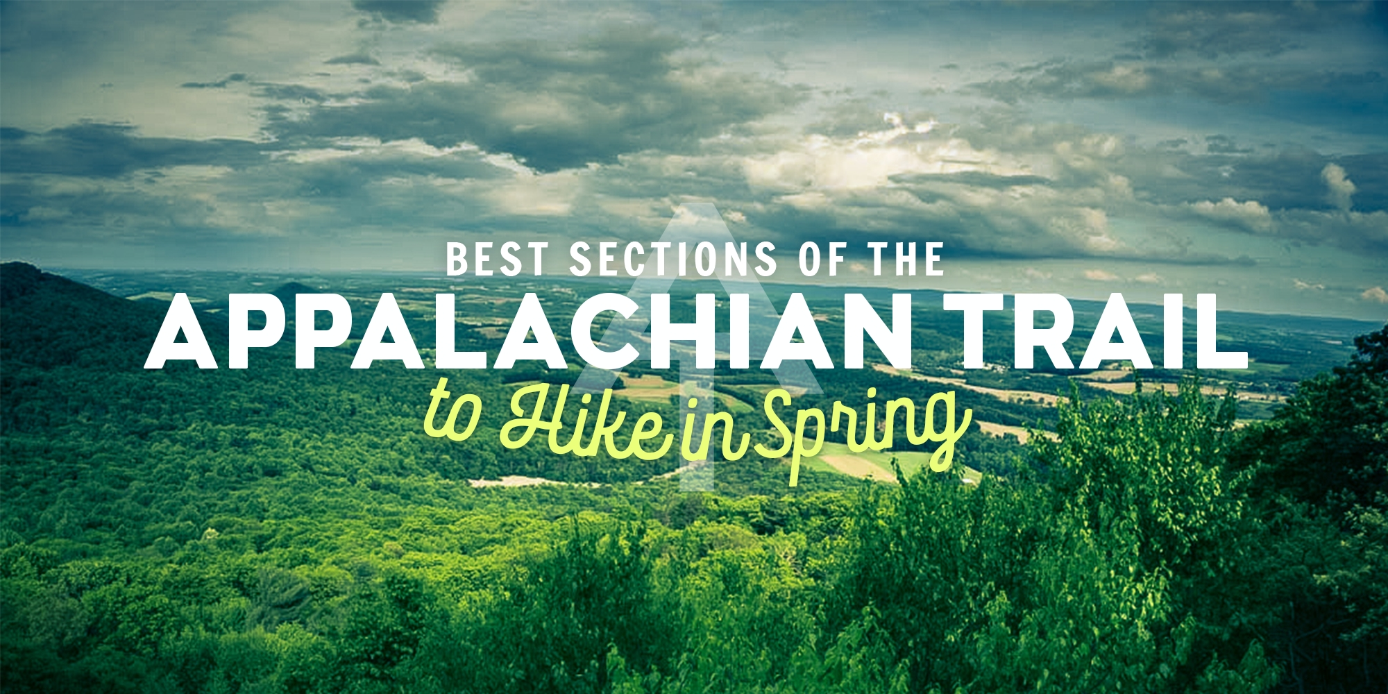Best Sections of the AT to Hike in Spring