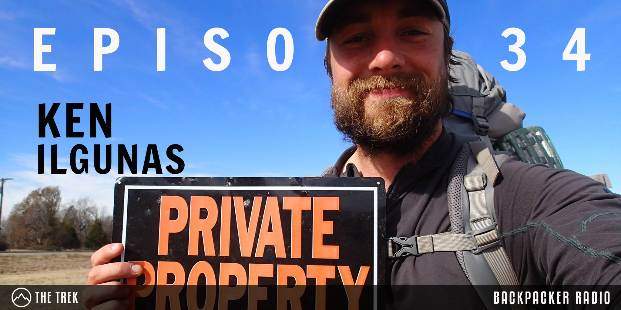 Backpacker Radio #34 | Ken Ilgunas on Trespassing Across America