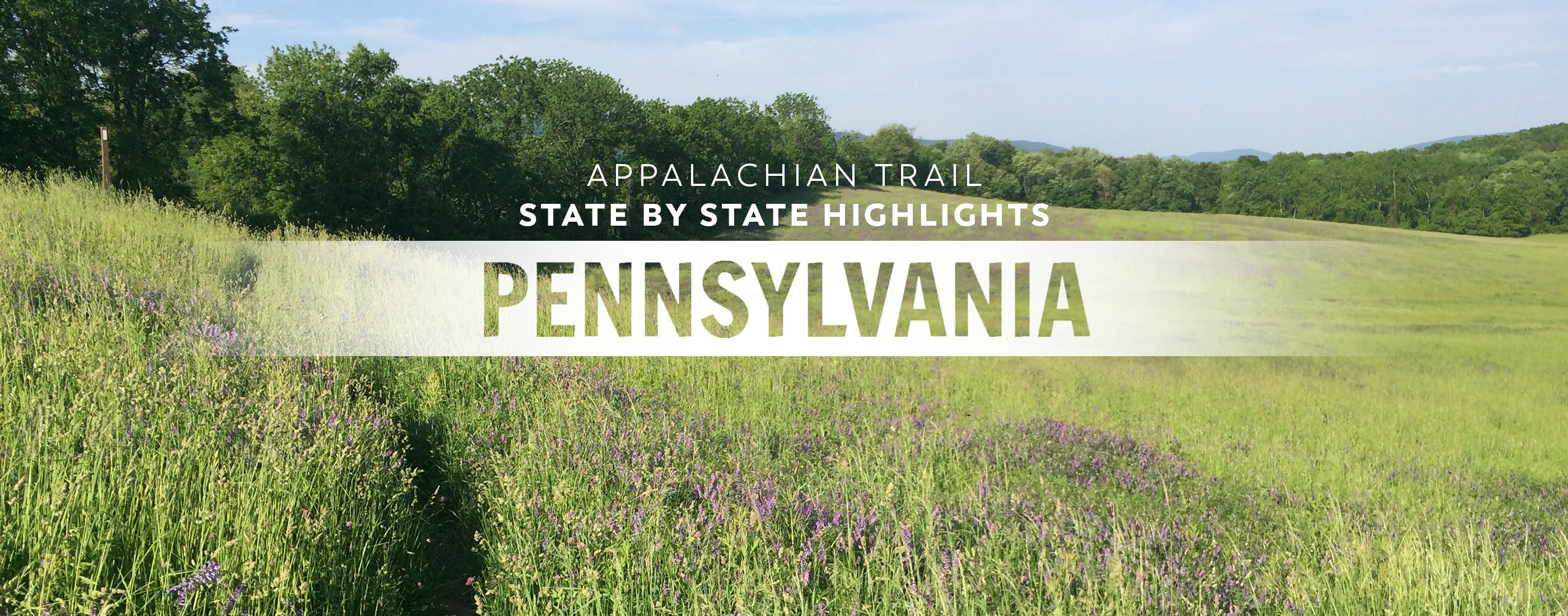 Appalachian Trail State Profile: Pennsylvania - The Trek