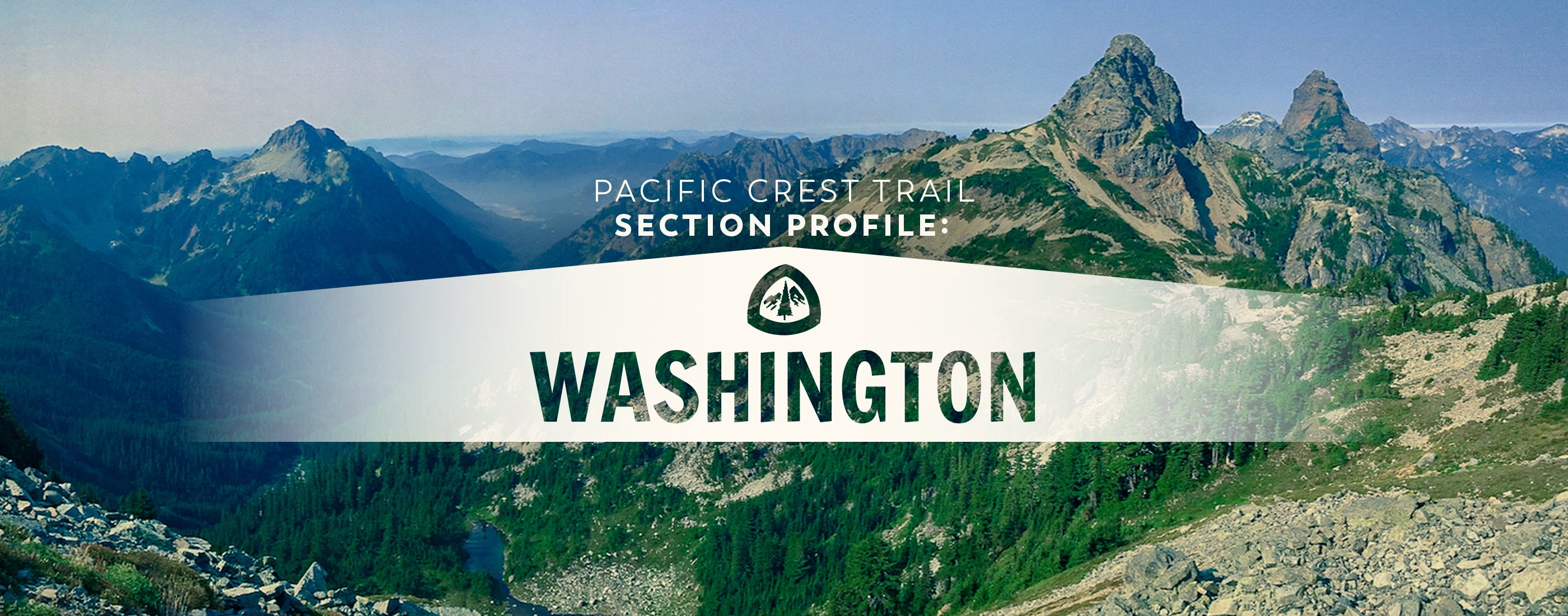 Pacific Crest Trail Section Profile: Washington - The Trek