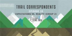 expectations vs reality on a thru-hike