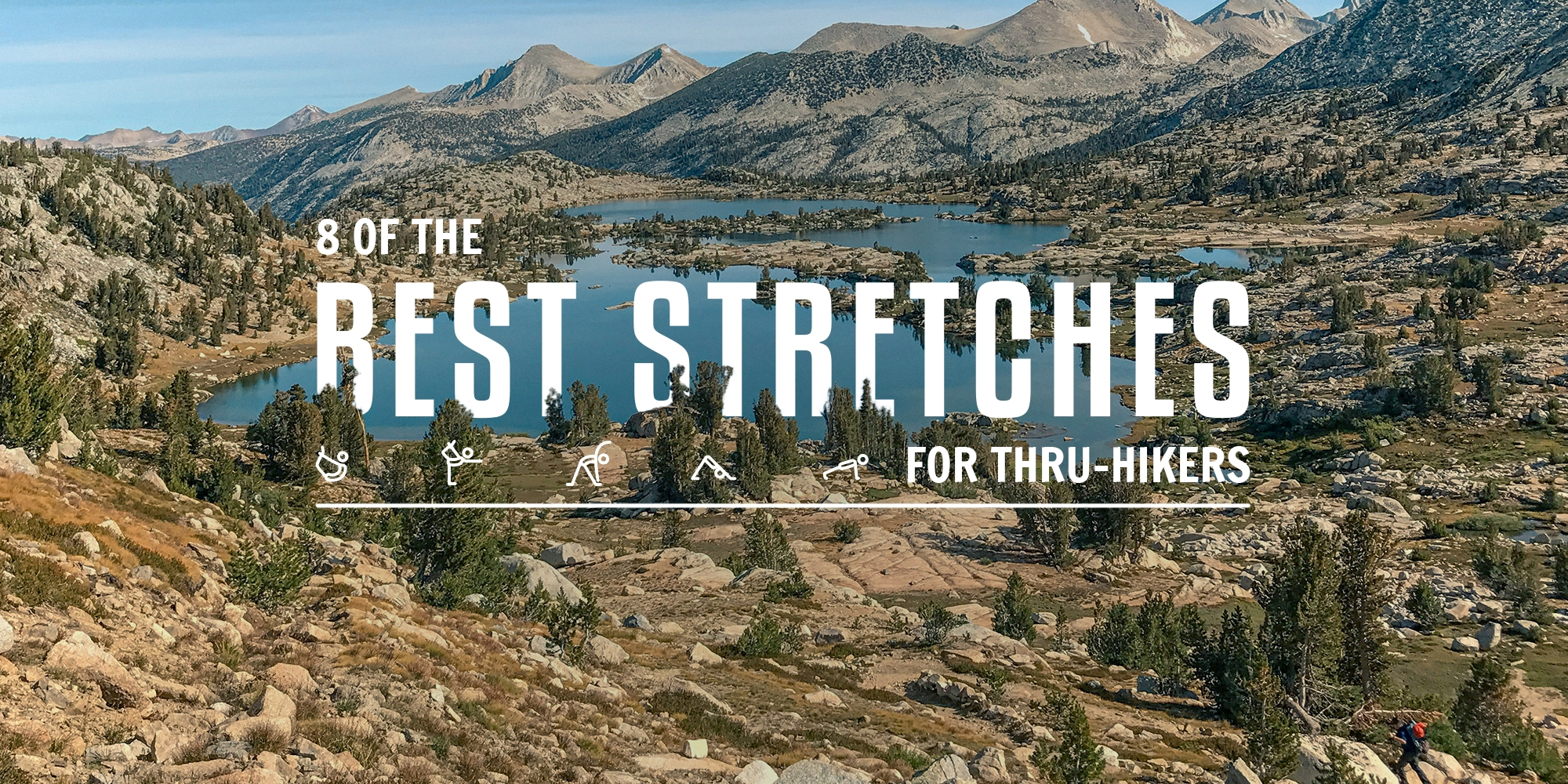 8 of the Best Stretches for Thru-Hikers - The Trek