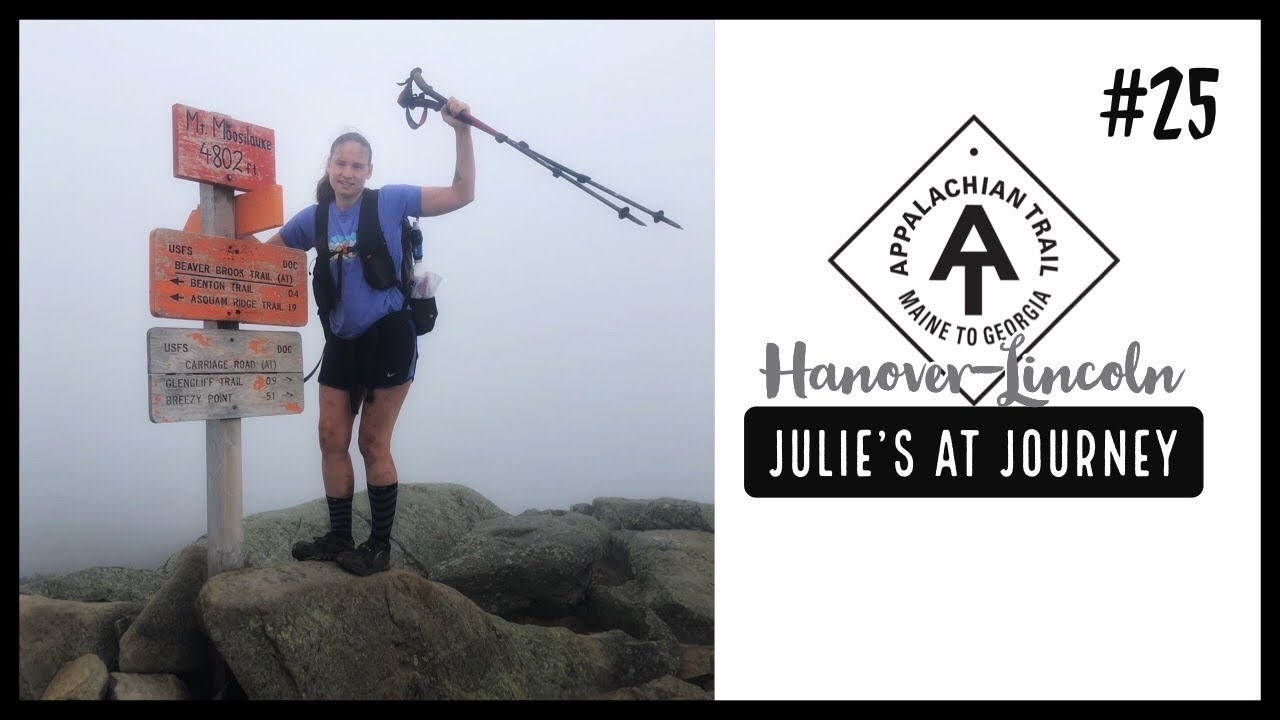Julie (Garden State)'s Appalachian Trail Vlog #25: Hanover to Lincoln - The Trek
