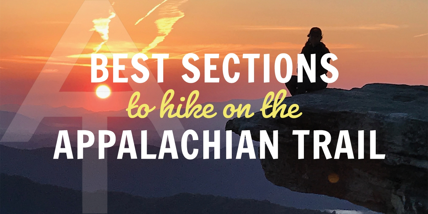 How to Hike the Best Sections of the Appalachian Trail - The Trek