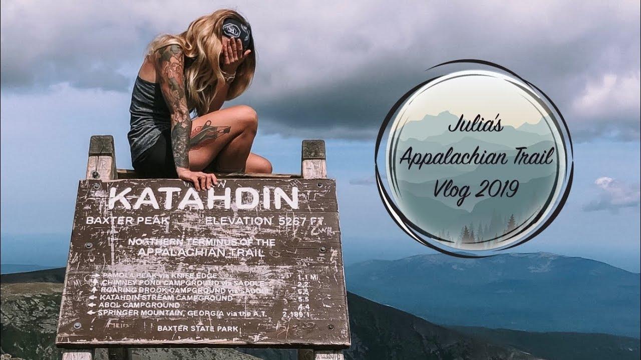 Julia's Appalachian Trail 2019 Vlog #29 Katahdin!!!! - The Trek