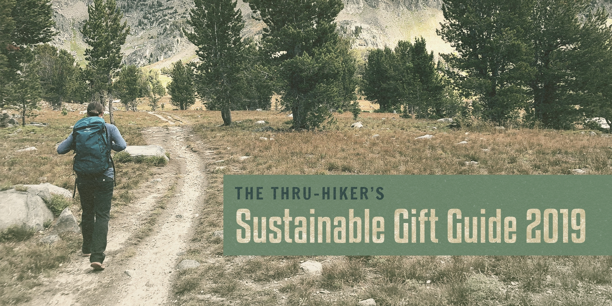 The Thru-Hiker's Sustainable Shopping Gift Guide 2019 - The Trek