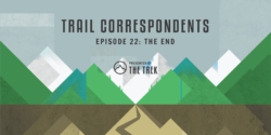 trail correspondents the end