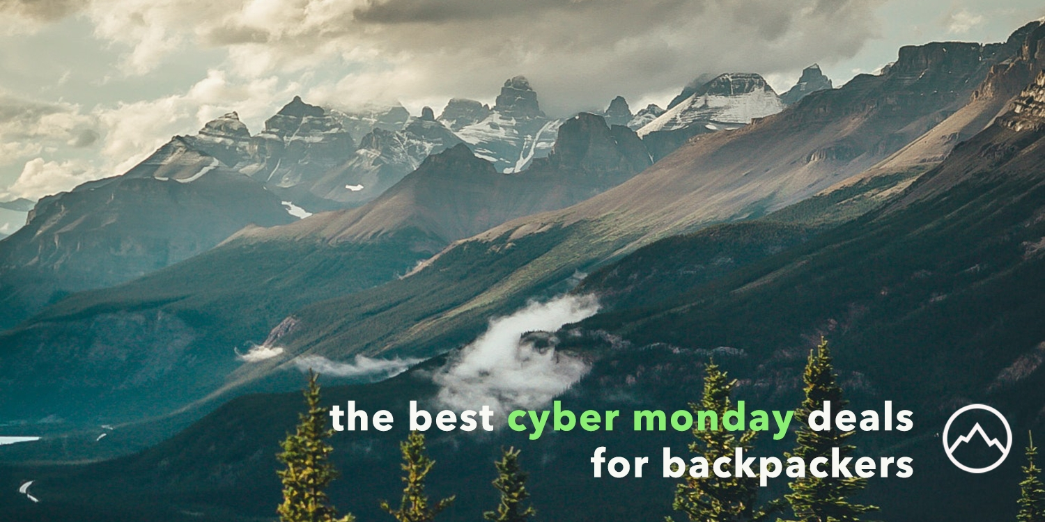 The Best Cyber Monday Deals for Backpackers and Hikers - The Trek